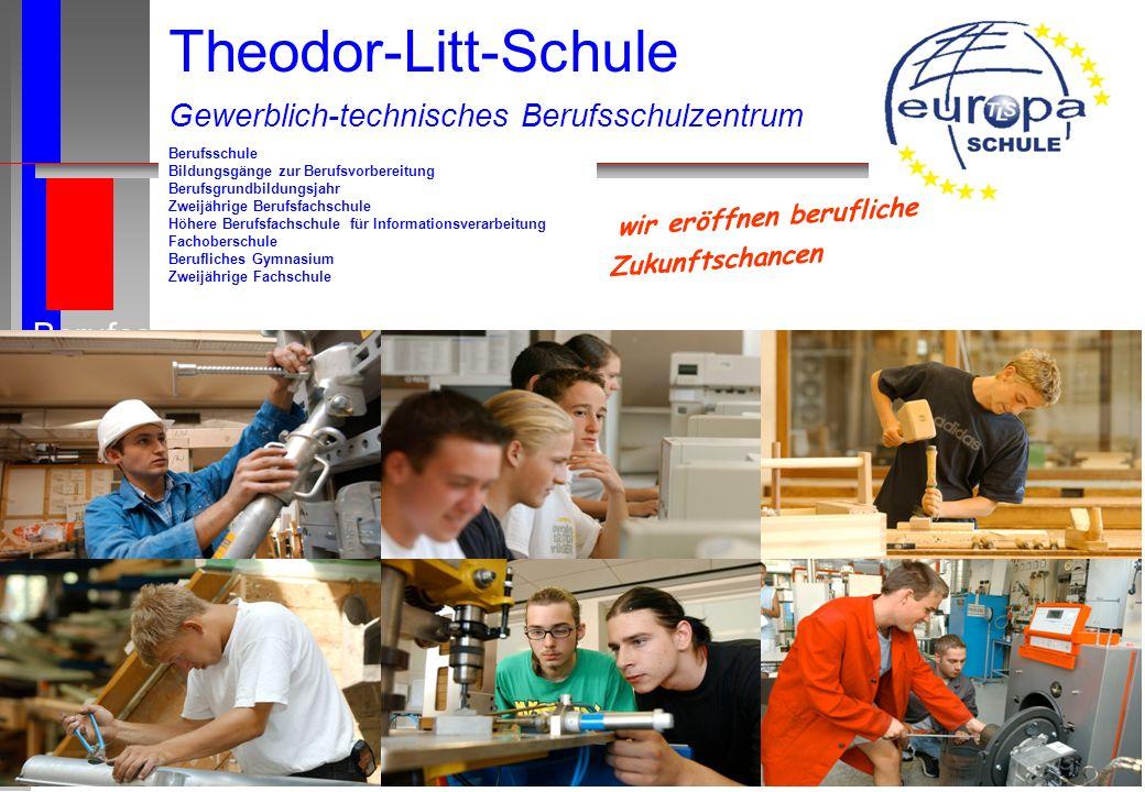 Theodor-Litt-Schule Berufsschule Bildungsgänge zur Berufsvorbereitung