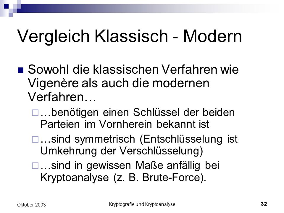 Vergleich Klassisch - Modern