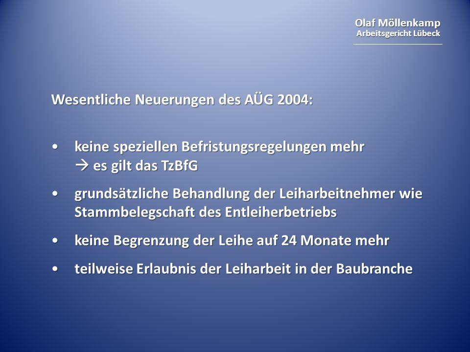 Wesentliche Neuerungen des AÜG 2004: