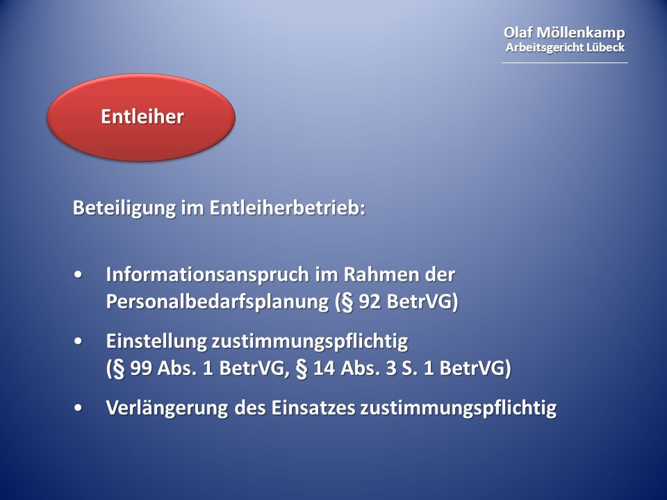 Entleiher Beteiligung im Entleiherbetrieb: Informationsanspruch im Rahmen der Personalbedarfsplanung (§ 92 BetrVG)