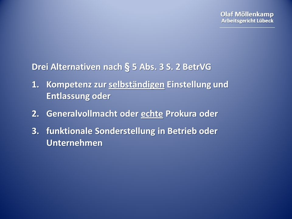 Drei Alternativen nach § 5 Abs. 3 S. 2 BetrVG