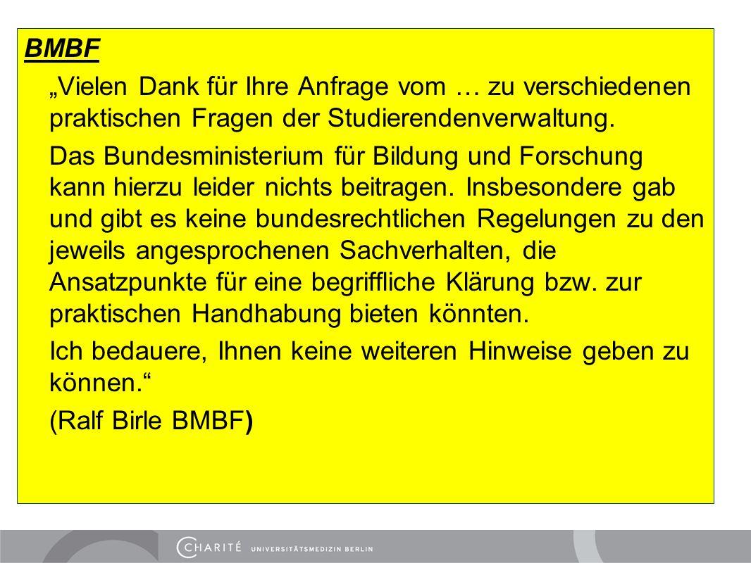 """BMBF """"Vielen Dank für Ihre Anfrage vom … zu verschiedenen praktischen Fragen der Studierendenverwaltung."""