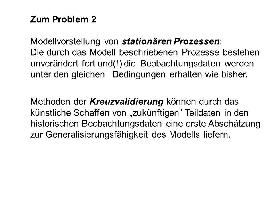 Zum Problem 2 Modellvorstellung von stationären Prozessen: