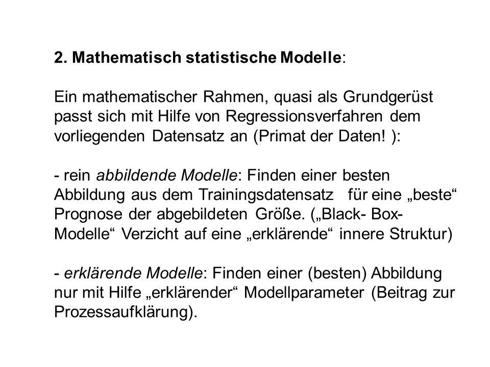 2. Mathematisch statistische Modelle:
