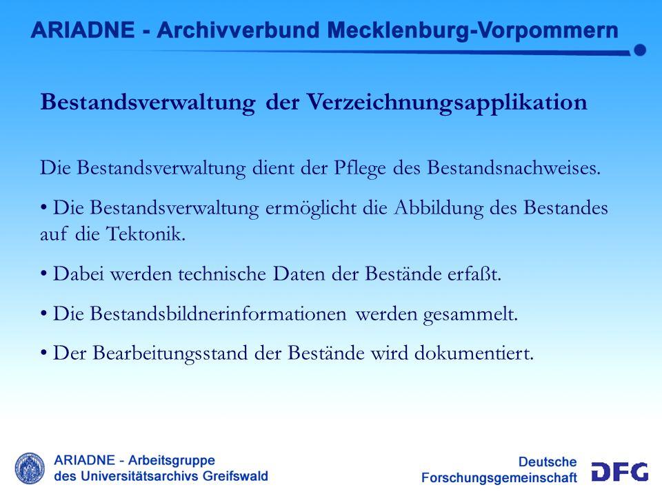 Bestandverwaltung Verzeichnung