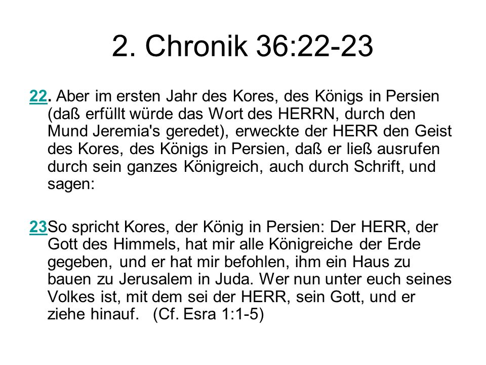 2. Chronik 36:22-23