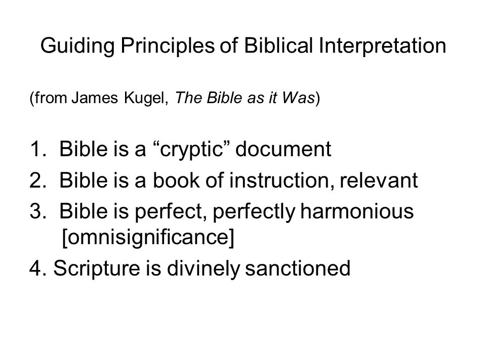 Guiding Principles of Biblical Interpretation