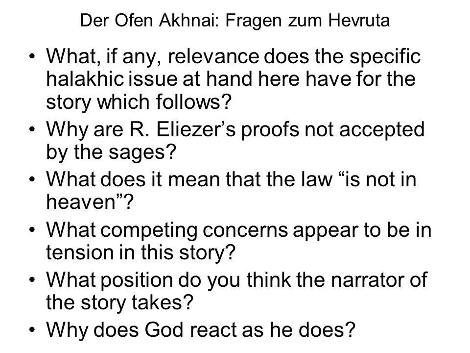 Der Ofen Akhnai: Fragen zum Hevruta
