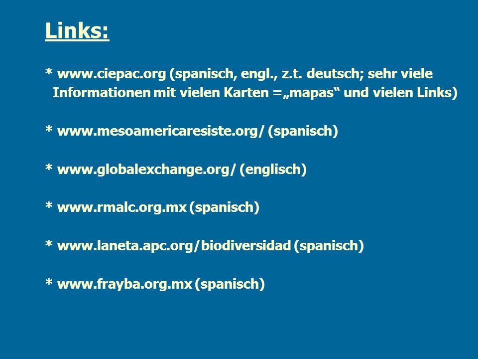 Links: * www.ciepac.org (spanisch, engl., z.t. deutsch; sehr viele