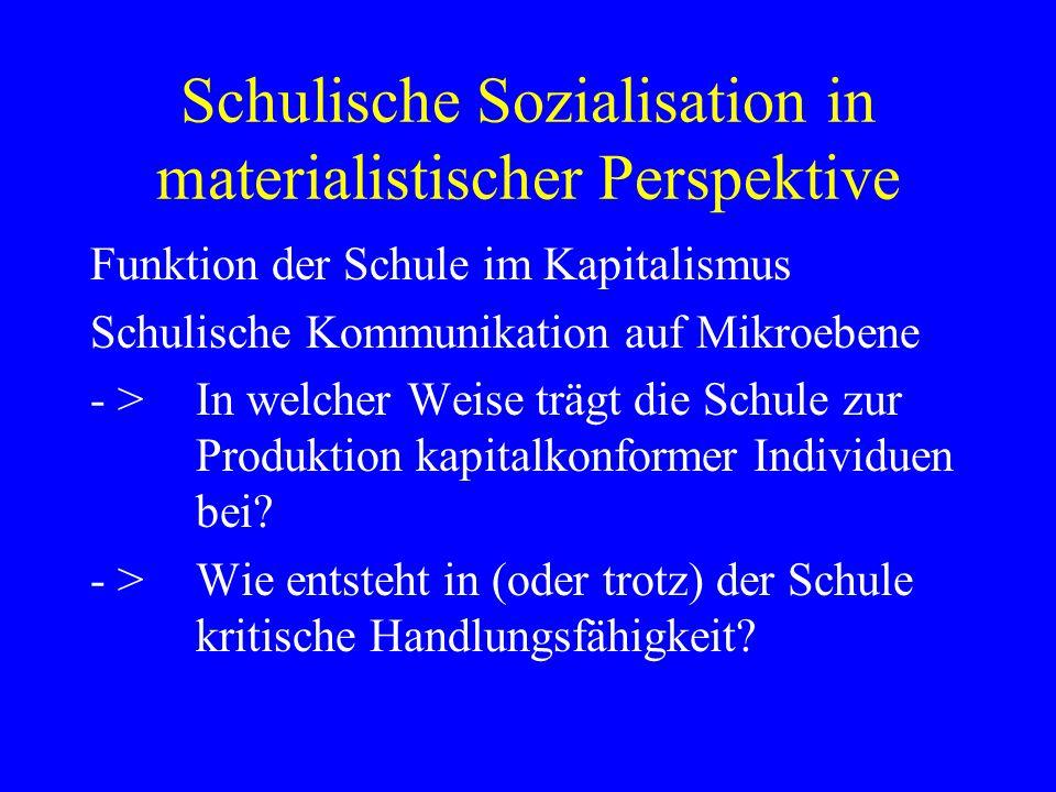 Schulische Sozialisation in materialistischer Perspektive
