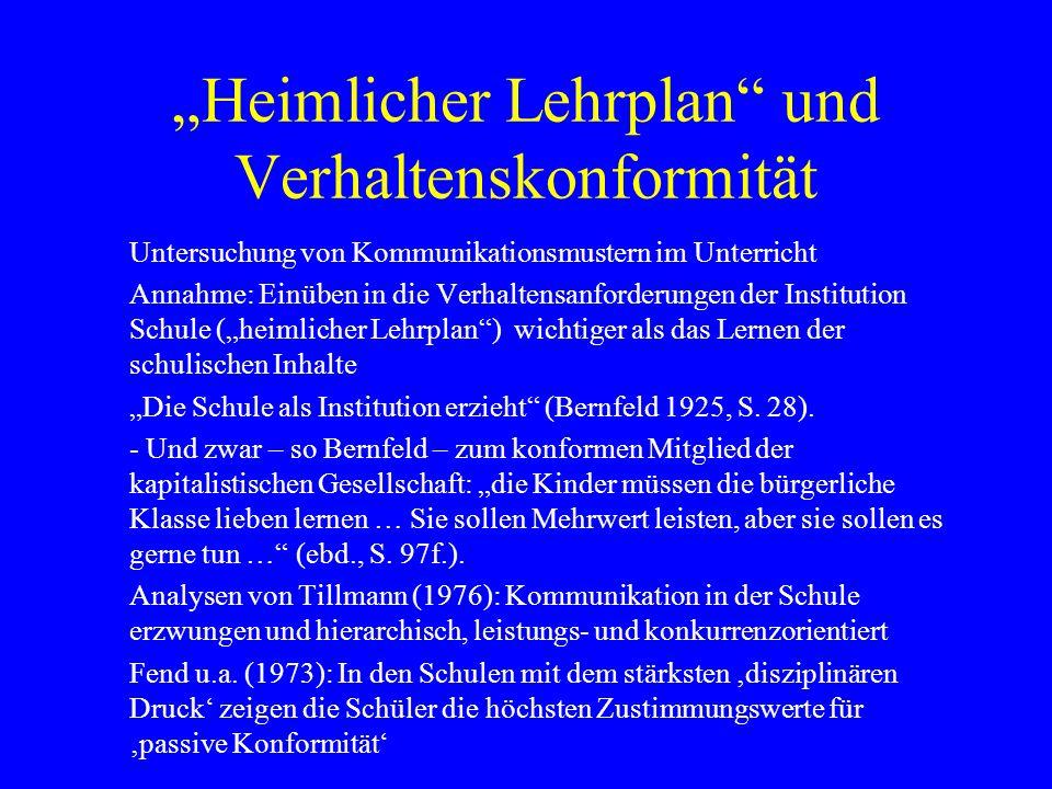 """""""Heimlicher Lehrplan und Verhaltenskonformität"""