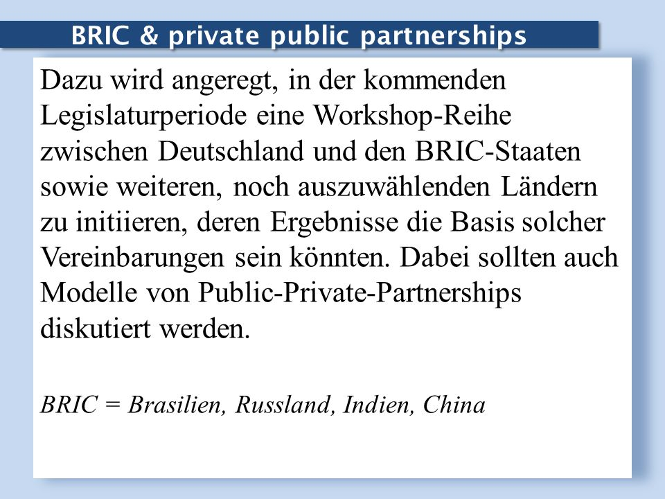 BRIC & private public partnerships