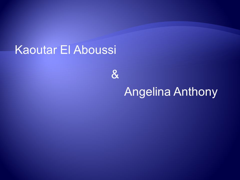 Kaoutar El Aboussi & Angelina Anthony