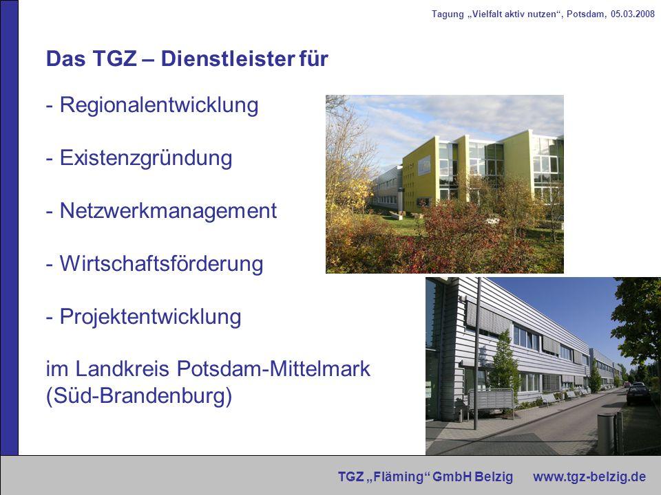 Das TGZ – Dienstleister für Regionalentwicklung Existenzgründung