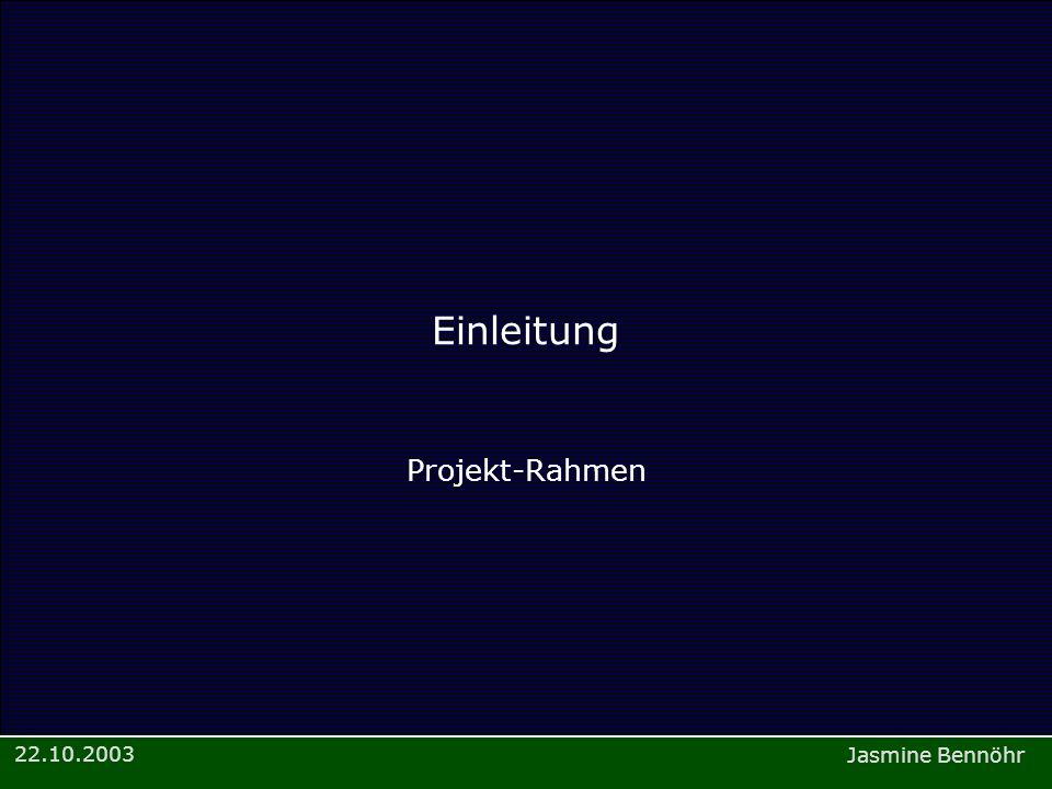 Einleitung Projekt-Rahmen