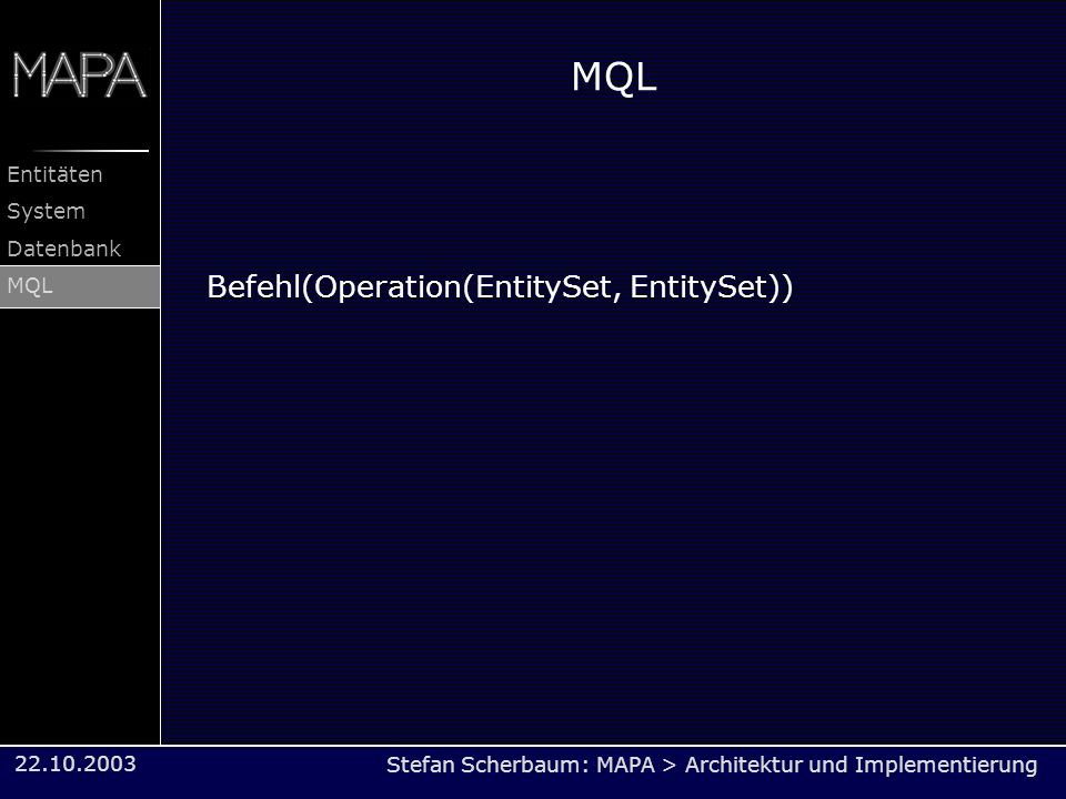 MQL Befehl(Operation(EntitySet, EntitySet))