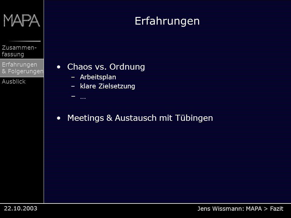 Erfahrungen Chaos vs. Ordnung Meetings & Austausch mit Tübingen …
