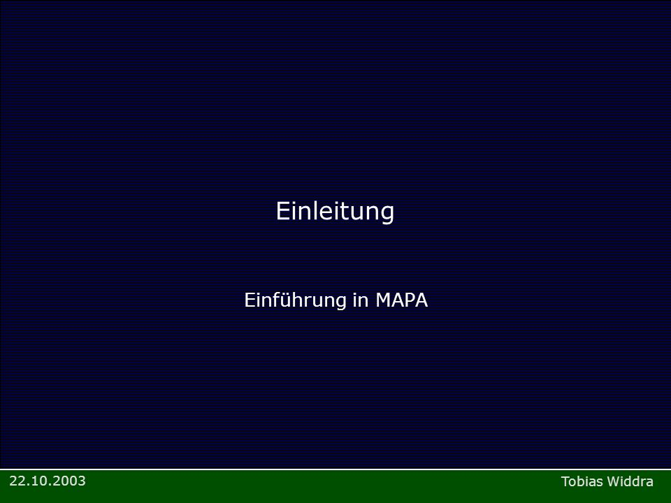Einleitung Einführung in MAPA
