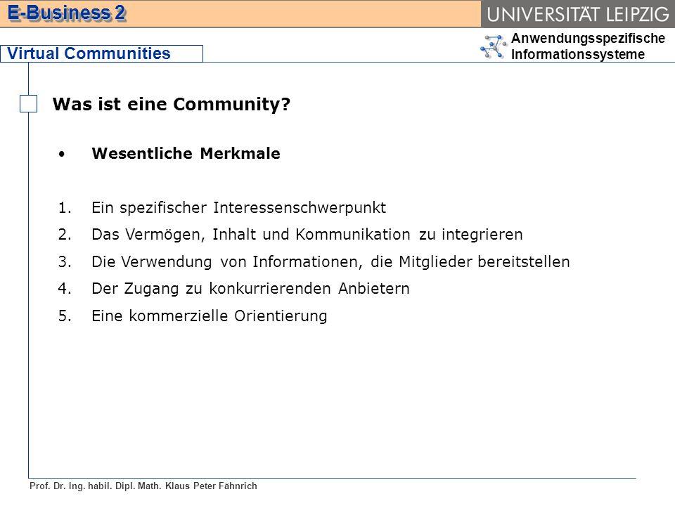 Virtual Communities Was ist eine Community Wesentliche Merkmale