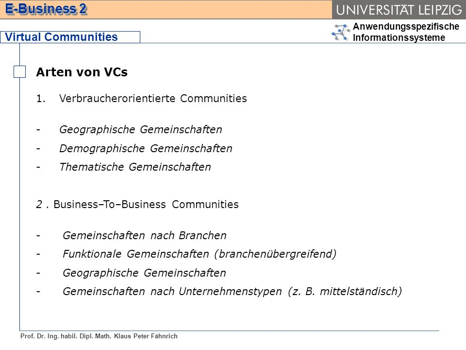 Virtual Communities Arten von VCs Verbraucherorientierte Communities