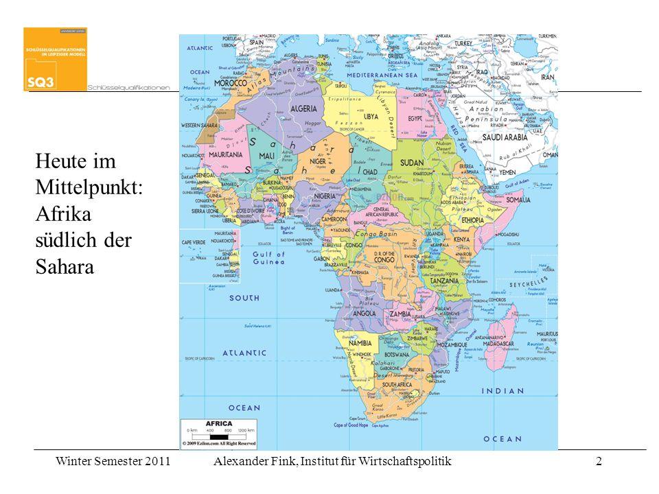 Heute im Mittelpunkt: Afrika südlich der Sahara