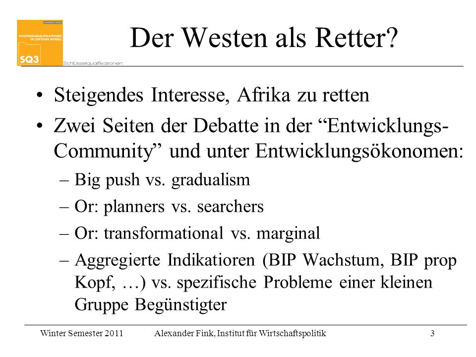 Der Westen als Retter Steigendes Interesse, Afrika zu retten
