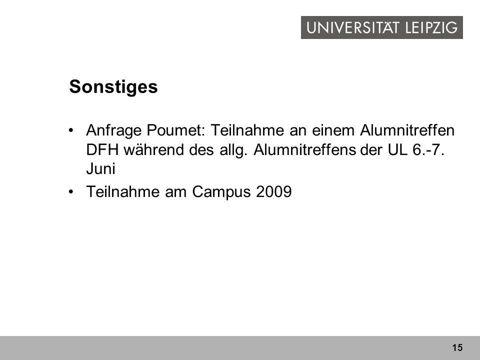 Sonstiges Anfrage Poumet: Teilnahme an einem Alumnitreffen DFH während des allg. Alumnitreffens der UL 6.-7. Juni.