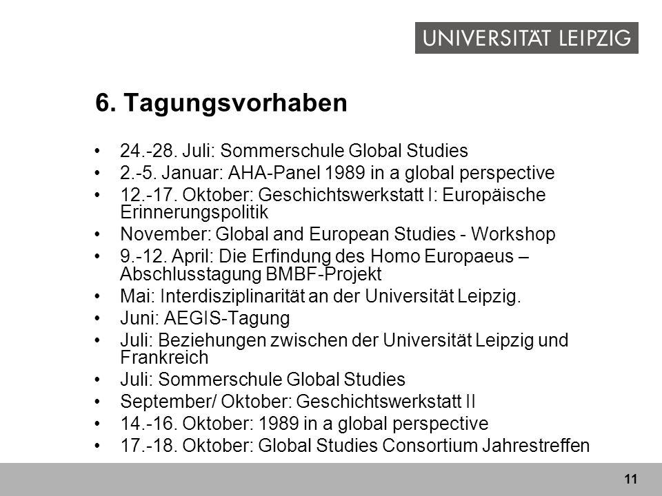 6. Tagungsvorhaben 24.-28. Juli: Sommerschule Global Studies