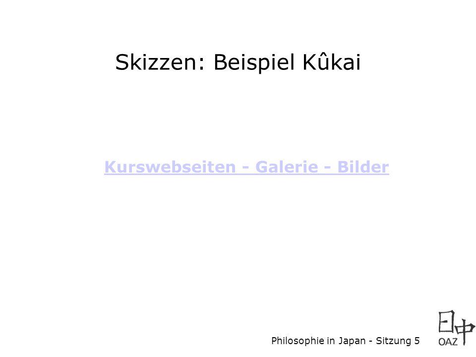 Skizzen: Beispiel Kûkai