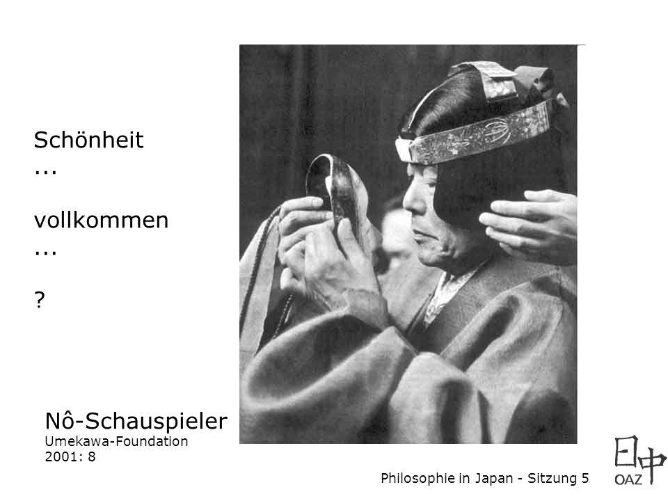 Schönheit ... vollkommen Nô-Schauspieler Umekawa-Foundation 2001: 8