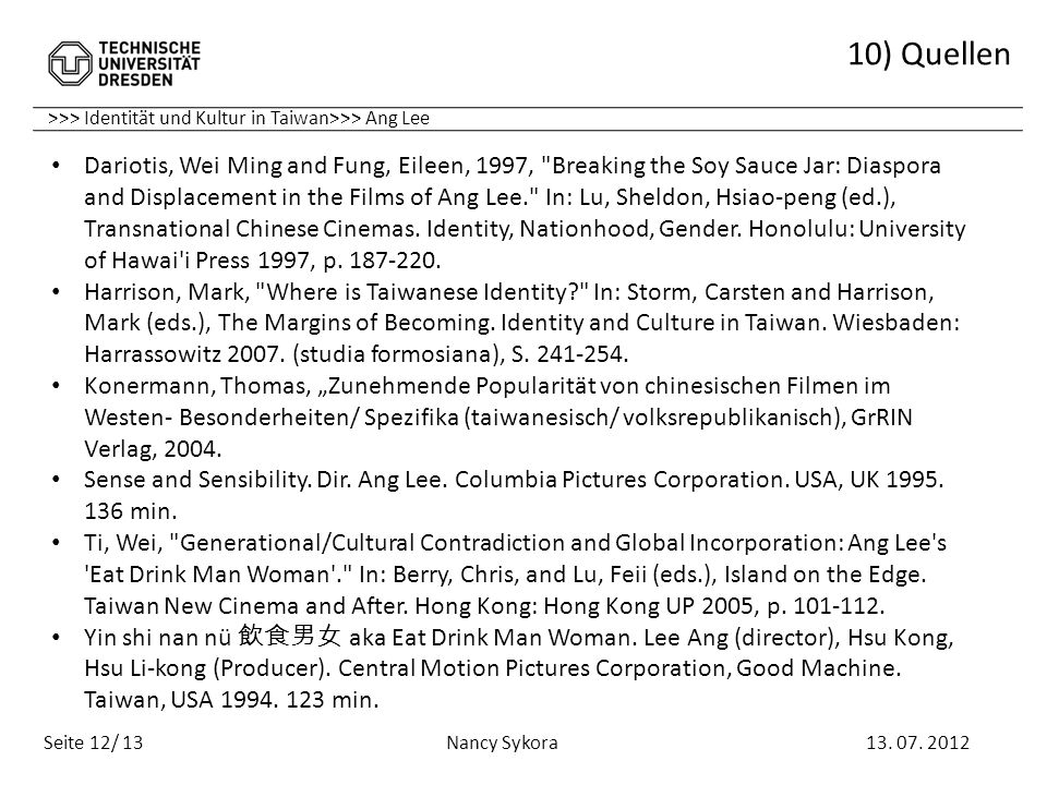 10) Quellen >>> Identität und Kultur in Taiwan>>> Ang Lee.