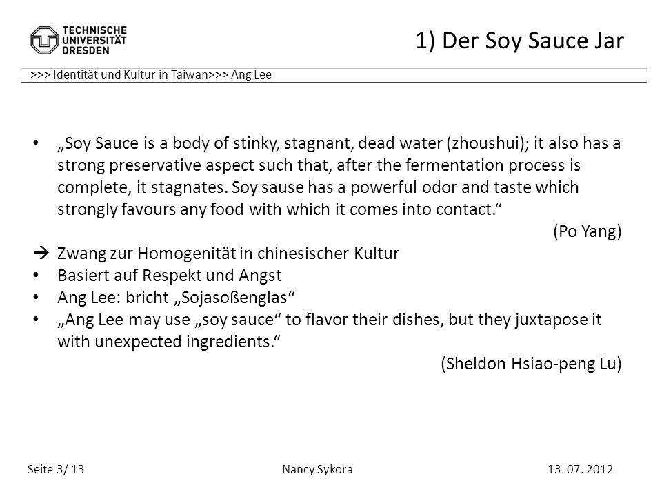 1) Der Soy Sauce Jar >>> Identität und Kultur in Taiwan>>> Ang Lee.