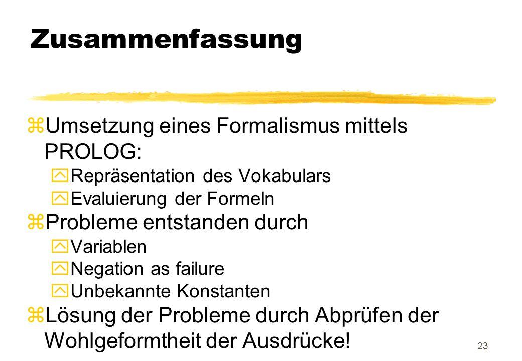 Zusammenfassung Umsetzung eines Formalismus mittels PROLOG: