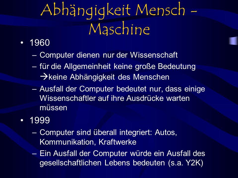 Abhängigkeit Mensch - Maschine