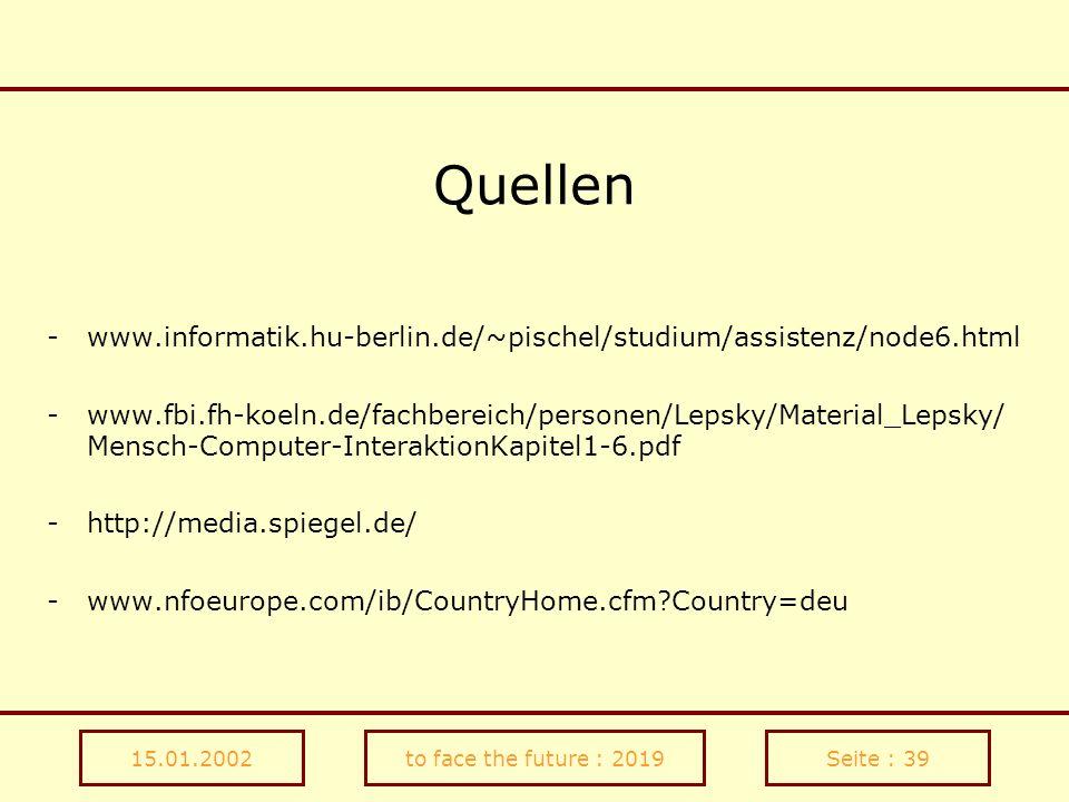 Quellenwww.informatik.hu-berlin.de/~pischel/studium/assistenz/node6.html.