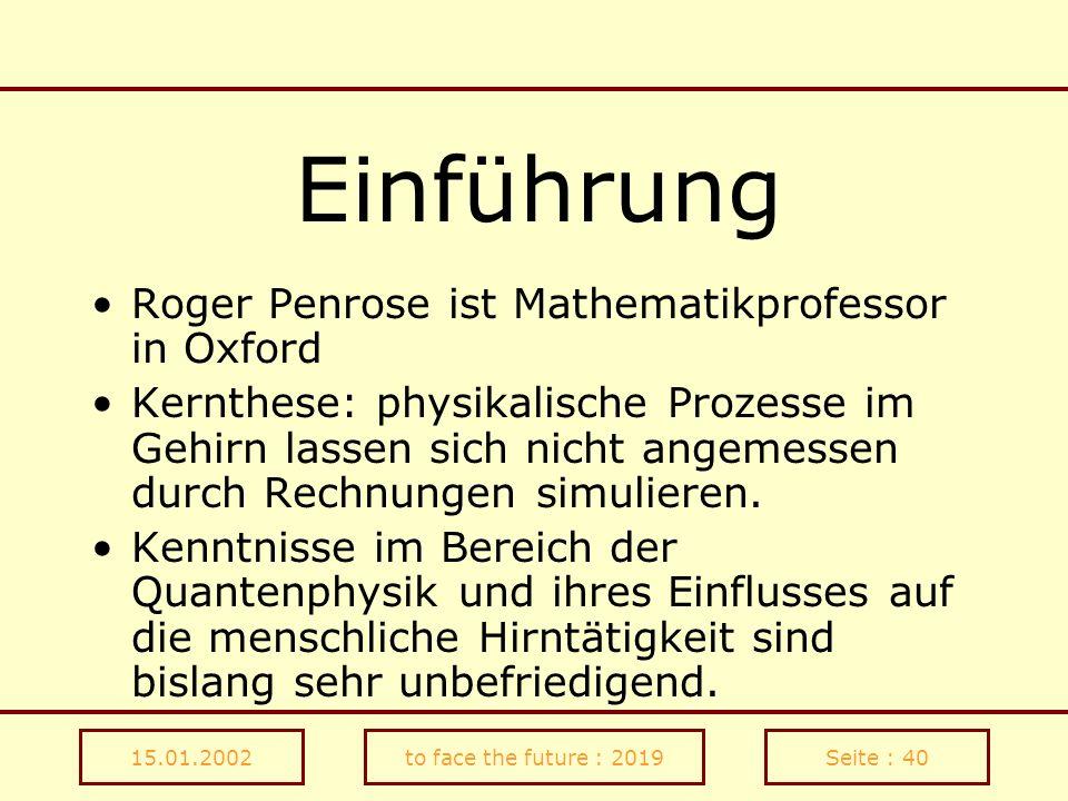 Einführung Roger Penrose ist Mathematikprofessor in Oxford