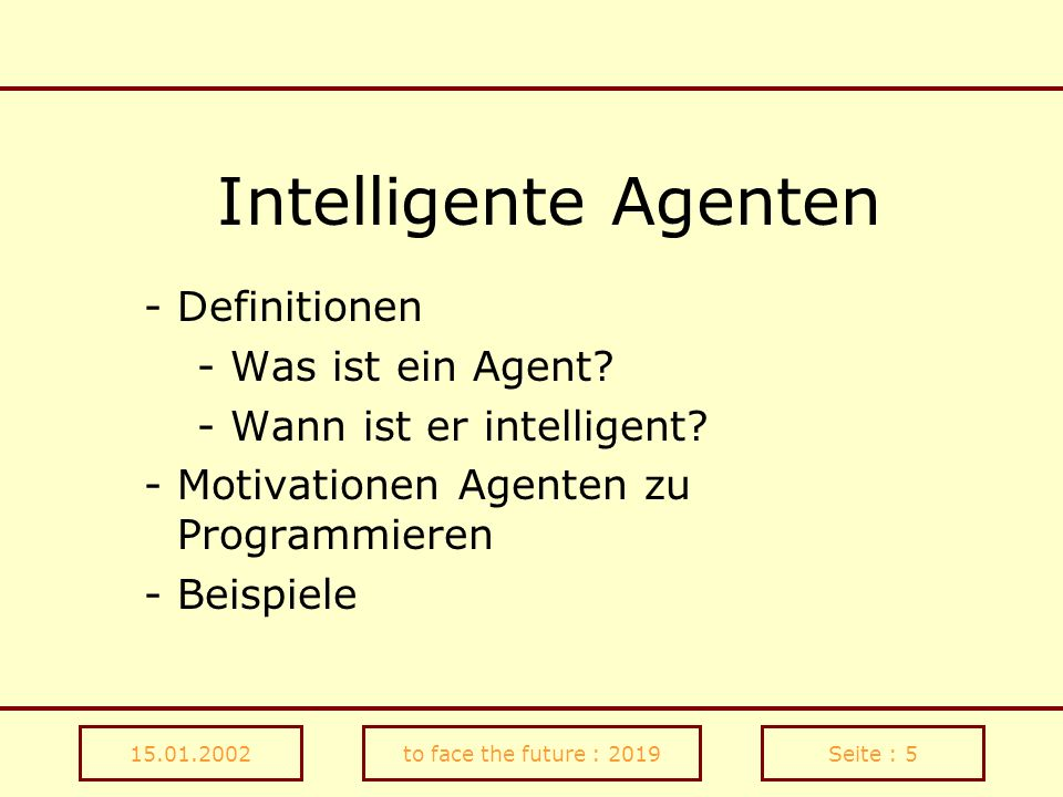 Intelligente Agenten Definitionen - Was ist ein Agent