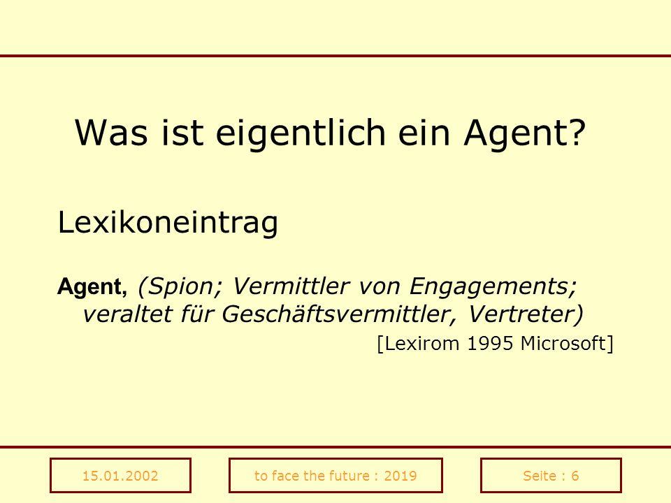Was ist eigentlich ein Agent