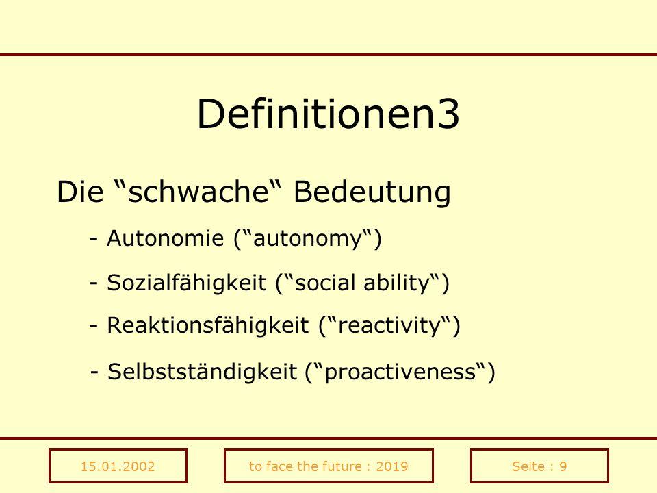 Definitionen3 Die schwache Bedeutung