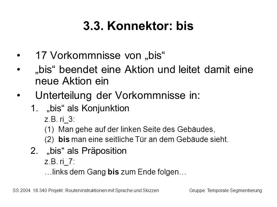 """3.3. Konnektor: bis 17 Vorkommnisse von """"bis"""