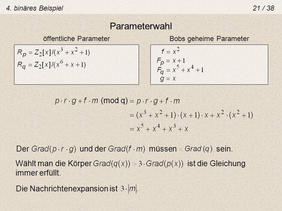Parameterwahl (mod q) Der und der müssen sein.