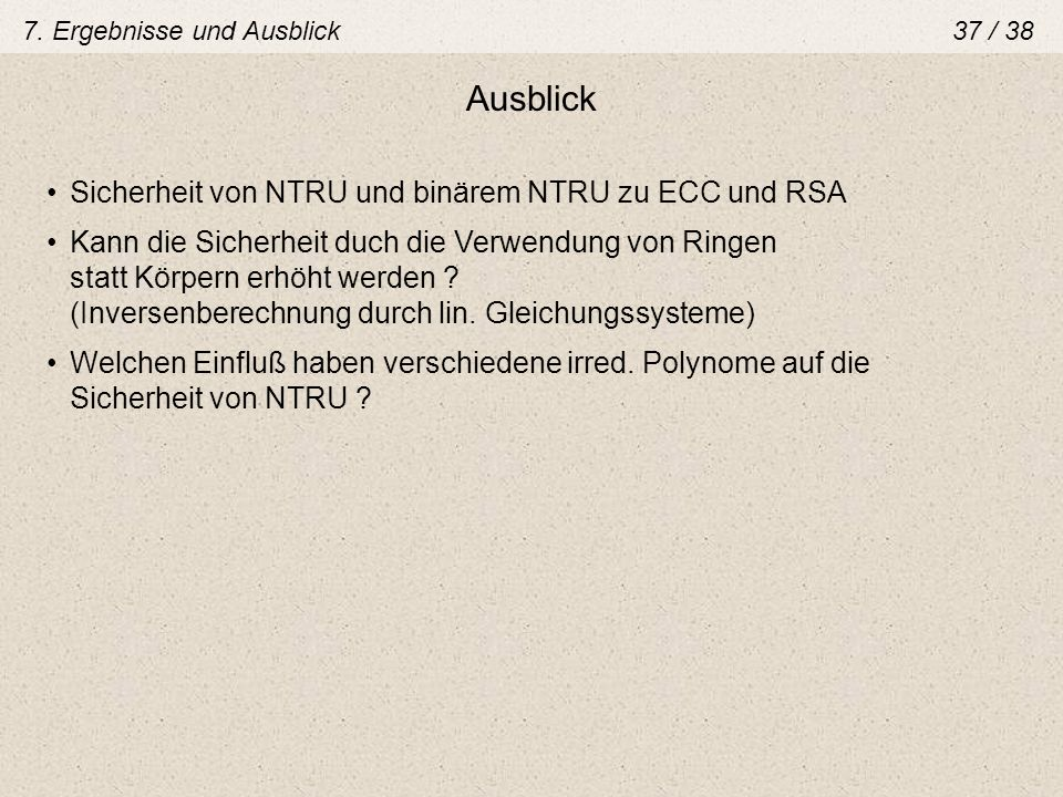 Ausblick Sicherheit von NTRU und binärem NTRU zu ECC und RSA