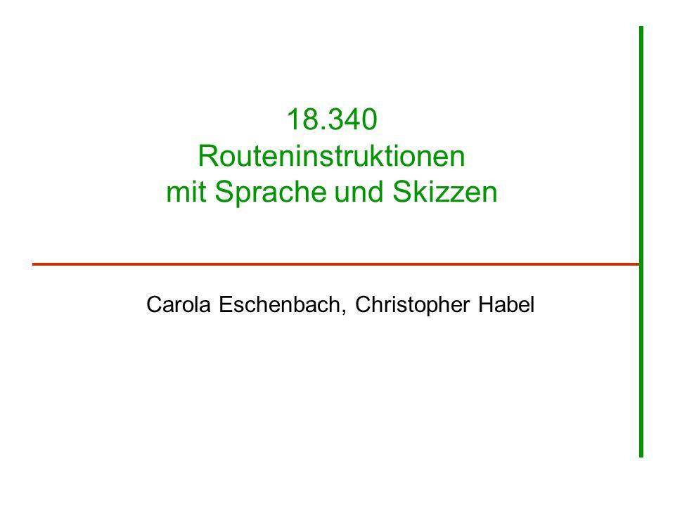 18.340 Routeninstruktionen mit Sprache und Skizzen