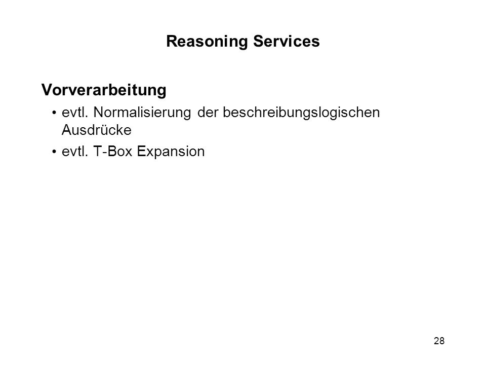 Reasoning Services Vorverarbeitung