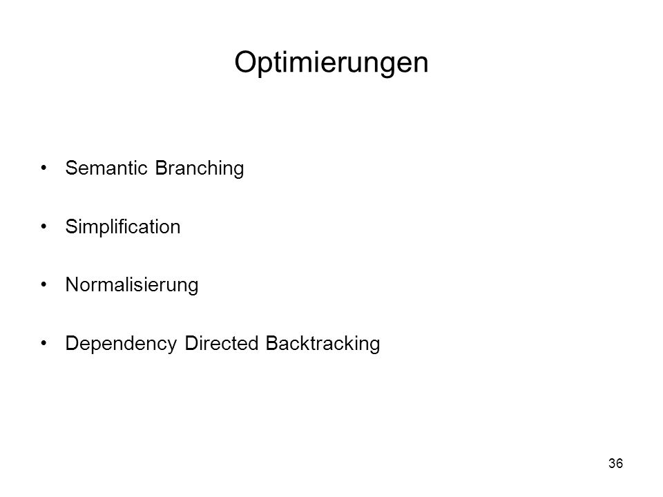 Optimierungen Semantic Branching Simplification Normalisierung