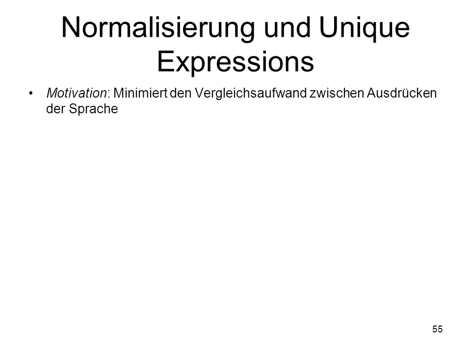Normalisierung und Unique Expressions