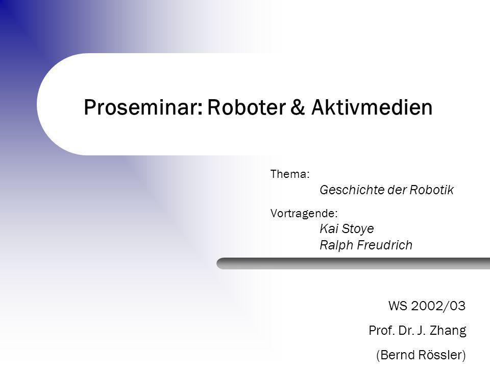 Proseminar: Roboter & Aktivmedien