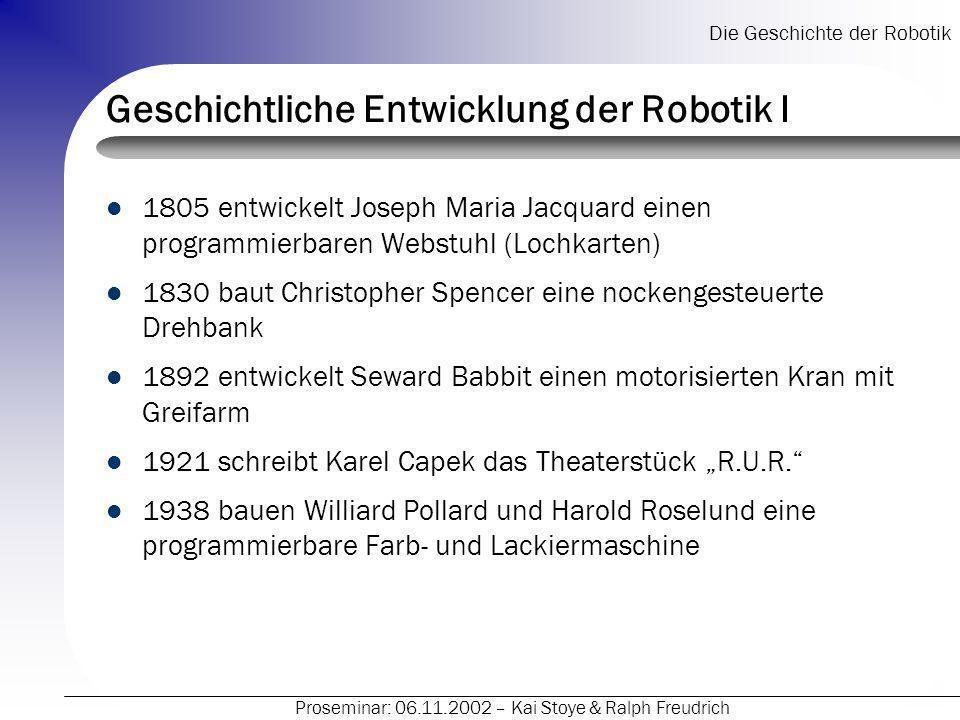 Geschichtliche Entwicklung der Robotik I