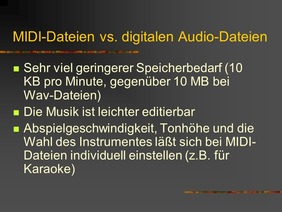 MIDI-Dateien vs. digitalen Audio-Dateien