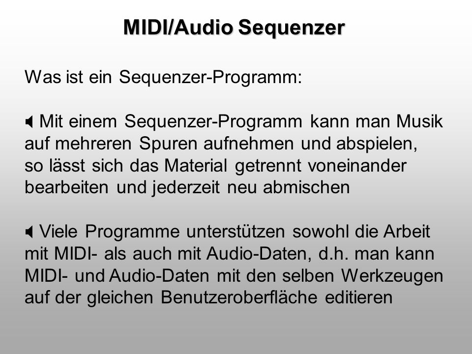 MIDI/Audio Sequenzer Was ist ein Sequenzer-Programm: